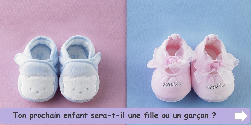 Ton prochain enfant sera-t-il une fille ou un garçon ?